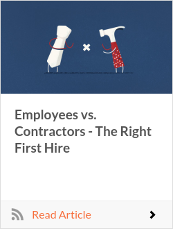 Employees vs. Contractors - The Right First Hire