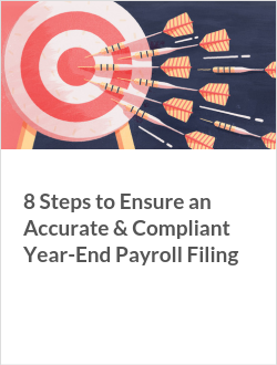 8 Steps to Ensure an Accurate & Compliant Year-End Payroll Filing