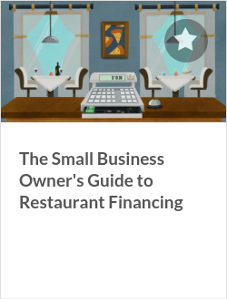 The Small Business Owner's Guide to Restaurant Financing