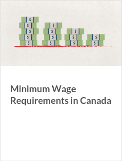 Minimum Wage Requirements in Canada