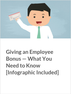 Giving an Employee Bonus — What You Need to Know [Infographic Included]
