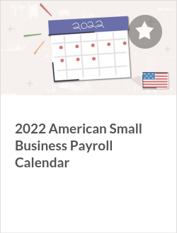 2021 American Small Business Payroll Calendar