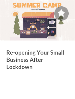 Re-opening Your Small Business After Lockdown