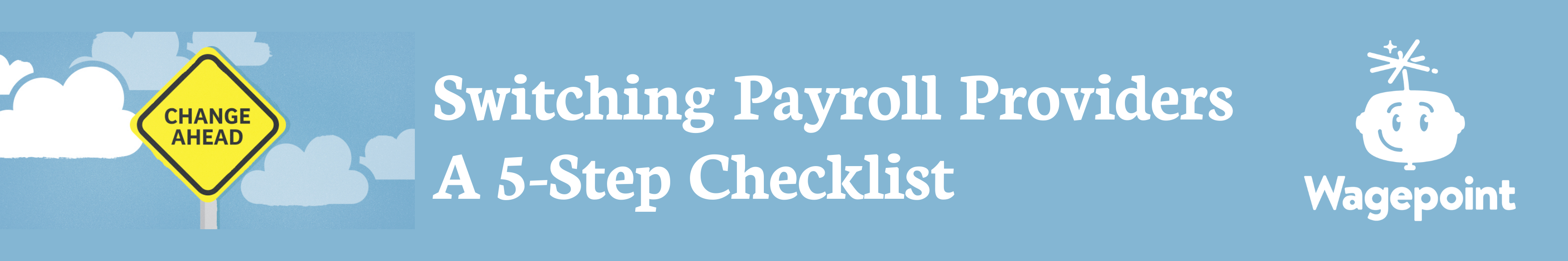 wagepoint switching payroll banner