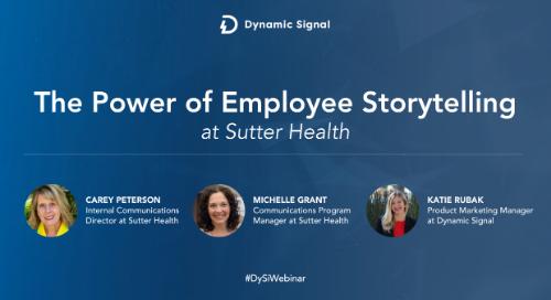 The Power Of Employee Storytelling At Sutter Health (Slide Presentation)