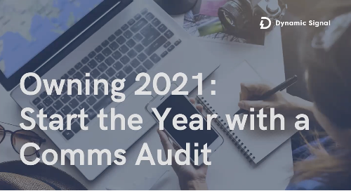 Owning 2021: Start the Year with a Comms Audit (Pres Deck)