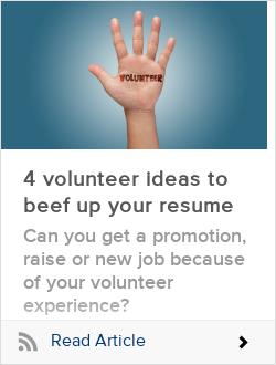 4 volunteer ideas to beef up your resume