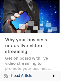 Why your business needs live video streaming