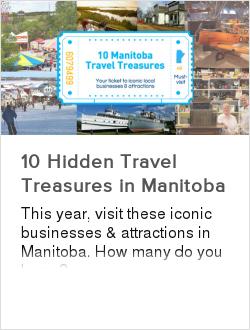 10 Hidden Travel Treasures in Manitoba