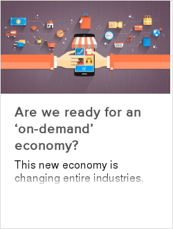 Are we ready for an 'on-demand' economy?