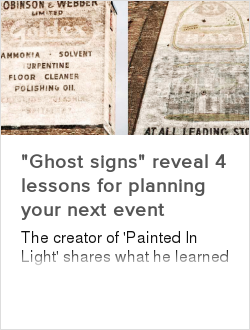 """""""Ghost signs"""" reveal 4 lessons for planning your next event"""