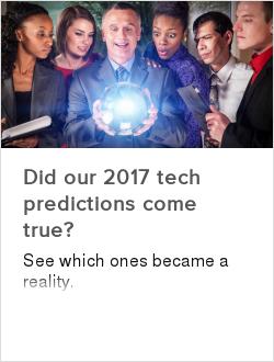 Did our 2017 tech predictions come true?