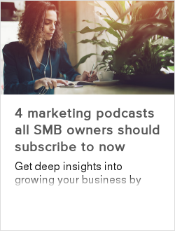 4 marketing podcasts all SMB owners should subscribe to now