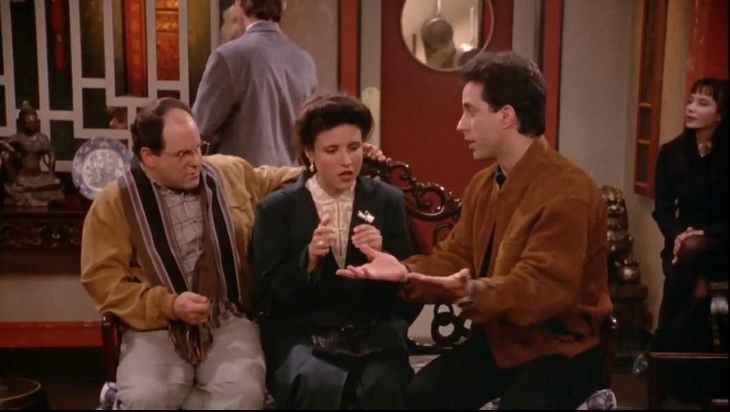 """SEINFELD """"If we're making this movie, we gotta get a table immediately."""""""