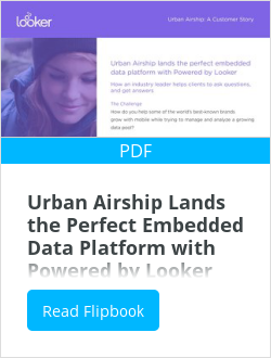 Urban Airship Lands the Perfect Embedded Data Platform with Powered by Looker