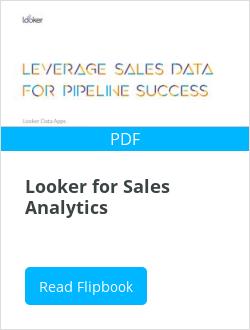 Looker for Sales Analytics