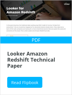 Looker Amazon Redshift Technical Paper