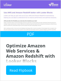 Optimize Amazon Web Services & Amazon Redshift with Looker Blocks