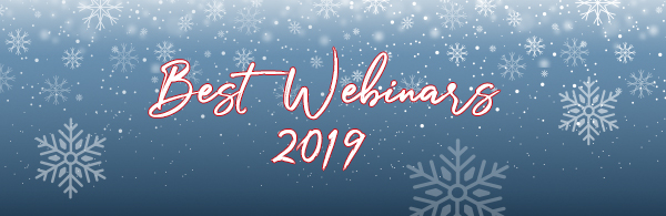 Best Webinars of 2019