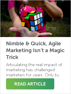 Nimble & Quick, Agile Marketing Isn't a Magic Trick
