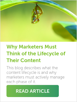 Why Marketers Must Think of the Lifecycle of Their Content