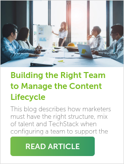 Building the Right Team to Manage the Content Lifecycle