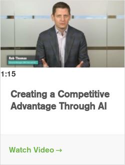 Creating a Competitive Advantage Through AI