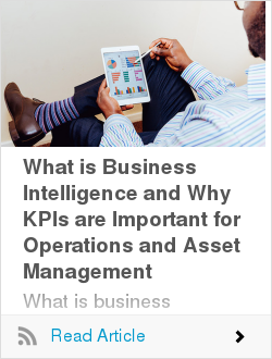 What is Business Intelligence and Why KPIs are Important for Operations and Asset Management
