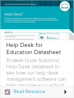 SchoolDude by Dude Solutions Launches Help Desk, a New IT Support Management Platform