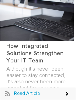 How Integrated Solutions Strengthen Your IT Team