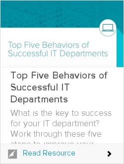 Top Five Behaviors of Successful IT Departments