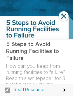 5 Steps to Avoid Running Facilities to Failure