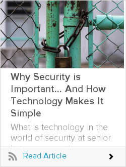 Why Security is Important... And How Technology Makes It Simple