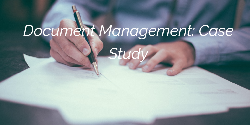 Document Management Case Study