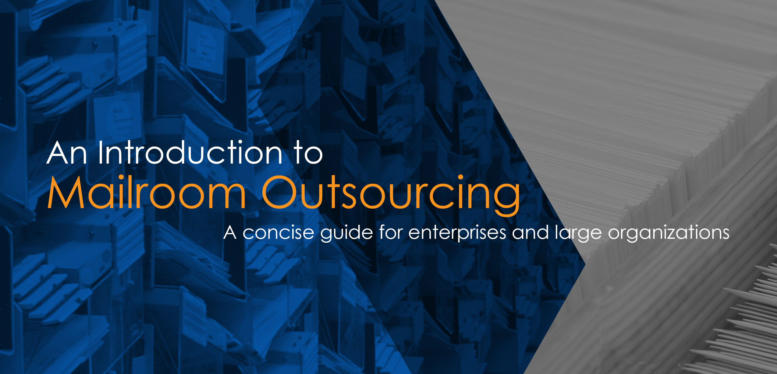 An Introduction to Mailroom Outsourcing