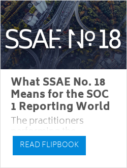 What SSAE No. 18 Means for the SOC 1 Reporting World