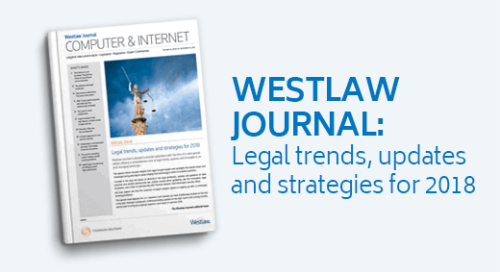Westlaw Journal - Legal trends, updates and strategies for 2018