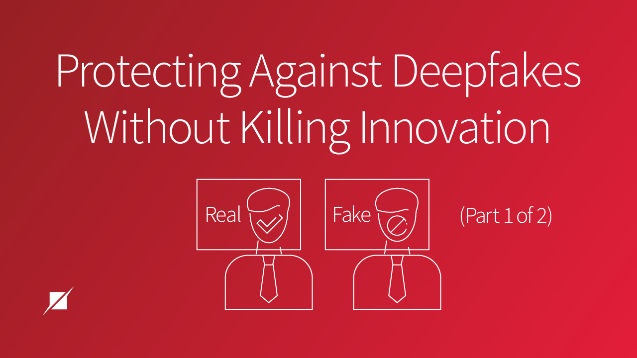 Protecting Against Deepfakes Without Killing Innovation