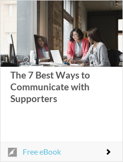 The 7 Best Ways to Communicate with Supporters