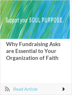 Why Fundraising Asks are Essential to Your Organization of Faith