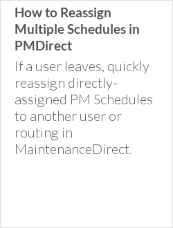 How to Reassign Multiple Schedules in PMDirect