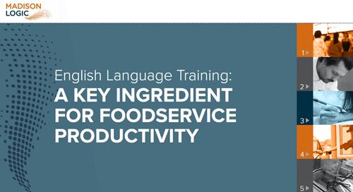 English Language Training: A Key Ingredient for Foodservice Productivity