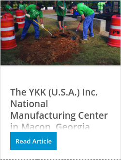 The YKK (U.S.A.) Inc. National Manufacturing Center in Macon, Georgia implements sustainable manufacturing processes