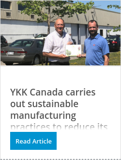 YKK Canada carries out sustainable manufacturing practices to reduce its environmental footprint