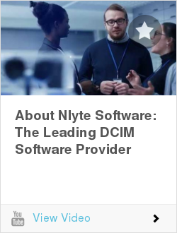 About Nlyte Software: The Leading DCIM Software Provider