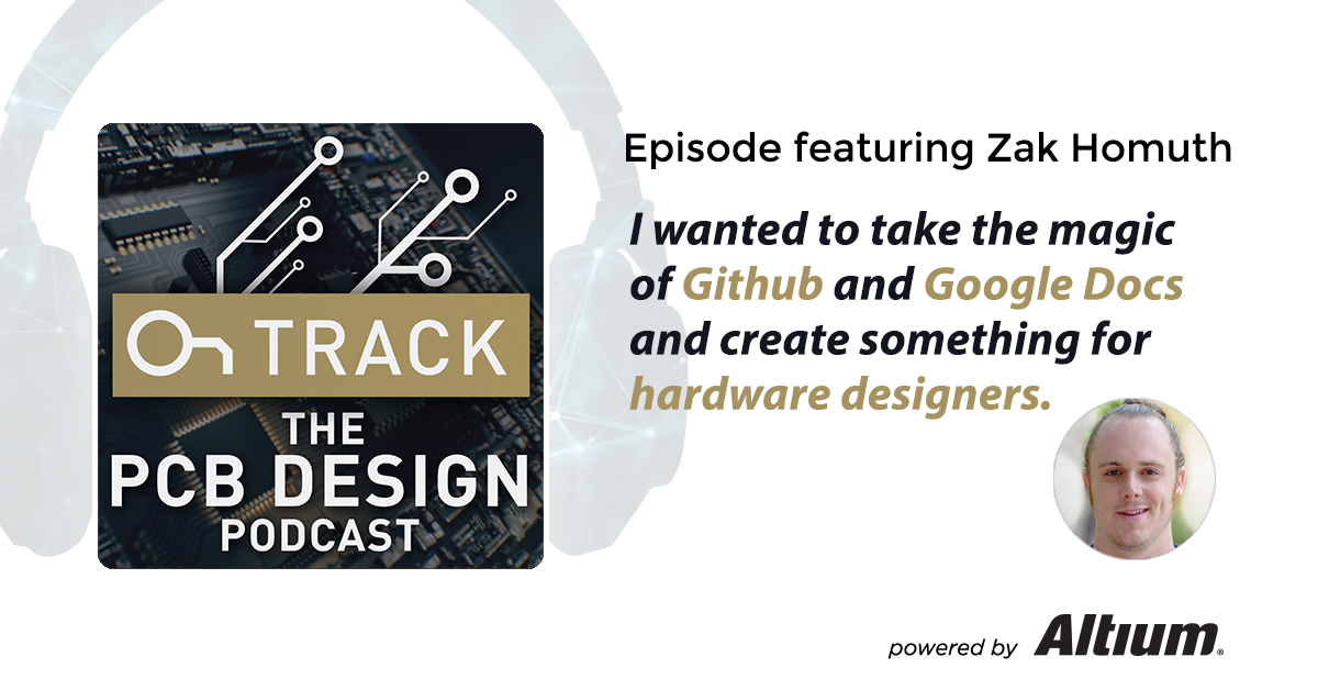 PCB Design podcast with Zak Homuth