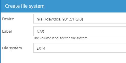 OpenMediaVault create file system window asking for device, label, and file system type