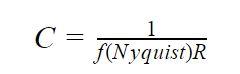 C = 1 / (f_Nyquist * R