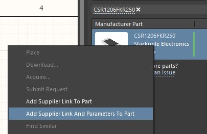 Altium Designer screenshot showing right click menu on the CSR1206FKR250 with the add supplier link and parameters to part option highlighted.