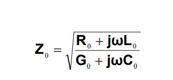 Equation 1. Z₀ = sqrt[ (R₀ + jwL₀) / (G₀ + jwC₀)